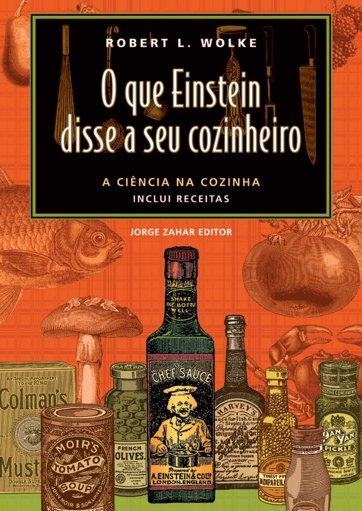 O que Einstein disse a seu cozinheiro 1_capa