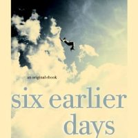 Six Earlier Days (David Levithan)