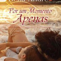 Por Um Momento Apenas - Bella Andre