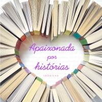 Apaixonada por Histórias (Paula Pimenta)