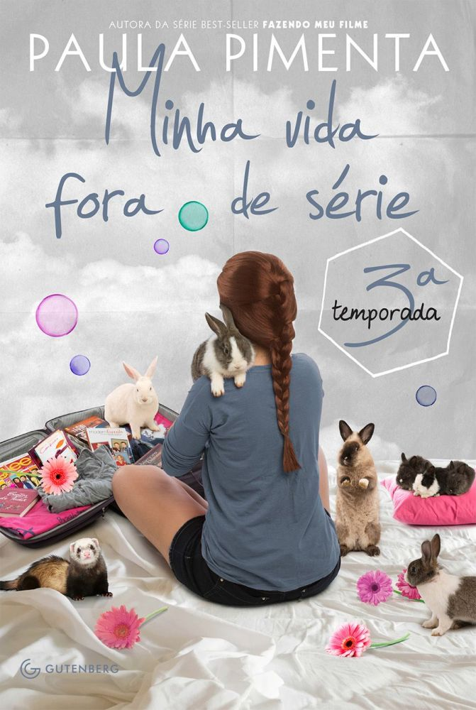 Minha Vida Fora de Série - 3° Temporada (Paula Pimenta) (1/6)