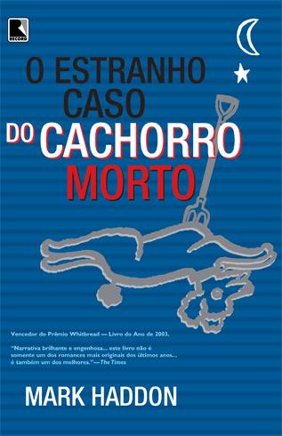 Capa O Estranho Caso do Cachorro Morto Nova Ortografia V1 RB Sel