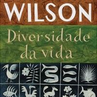Diversidade da Vida (Edward O. Wilson)