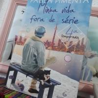 Minha Vida Fora de Série – 4° Temporada (Paula Pimenta)