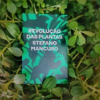 Revolução das Plantas (Stefano Mancuso)
