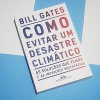 Como Evitar um Desastre Climático (Bill Gates)